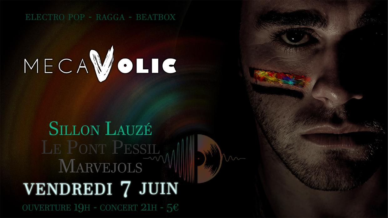 Mecavolic (electro pop ragga beatbox) au Sillon LZ vendredi 7 juin 2019